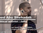 100 Voices: Abed Abu Shehadeh from Jaffa